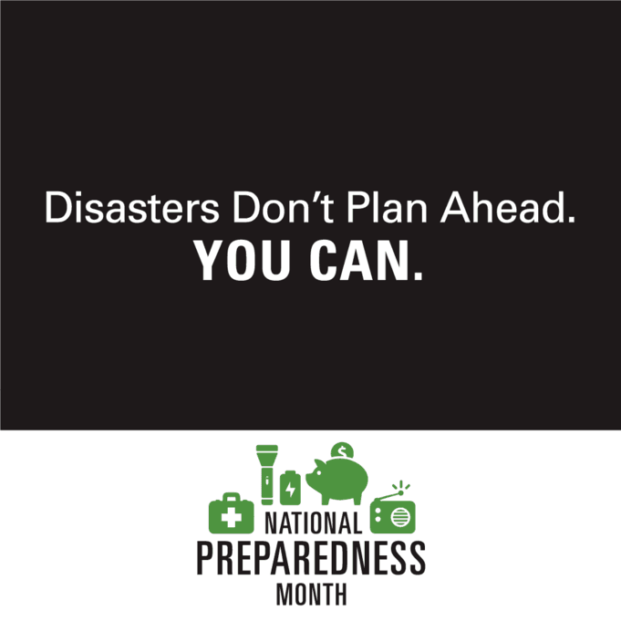 Disasters don't plan ahead. You can.